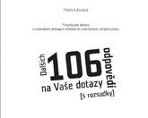 Publikace: Dalších 106 odpovědí na Vaše dotazy